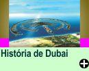 A HISTÓRIA DE DUBAI