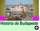 A HISTÓRIA DE BUDAPESTE