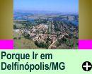 PORQUE IR EM DELFINÓPOLIS/MG