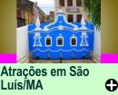 ATRAÇÕES EM SÃO LUÍS/MA