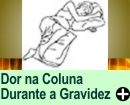 DOR NA COLUNA DURANTE A GRAVIDEZ