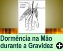 DOR E DORMÊNCIA NA MÃO DURANTE A GRAVIDEZ