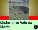 CURIOSIDADES: MISTÉRIO NO VALE DA MORTE
