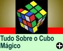 TUDO SOBRE O CUBO MÁGICO