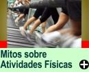MITOS E VERDADES SOBRE ATIVIDADES FÍSICAS