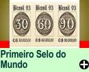 O PRIMEIRO SELO DO MUNDO