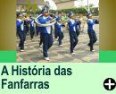A HISTÓRIA DAS FANFARRAS
