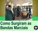 COMO SURGIRAM AS BANDAS MARCIAIS