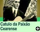QUEM FOI CATULO DA PAIXÃO CEARENSE