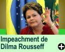 O Processo de Impeachment de Dilma Rousseff?