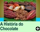 A HISTÓRIA DO CHOCOLATE