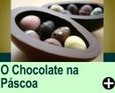 A TRADIÇÃO DO CHOCOLATE NA PÁSCOA