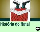 A HISTÓRIA DO NATAL
