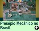O PRIMEIRO PRESÉPIO MECÂNICO DO BRASIL