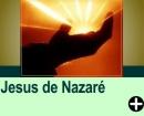 QUEM FOI E QUEM É JESUS DE NAZARÉ