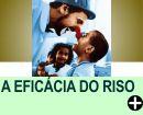 A EFICÁCIA DO RISO