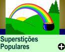 SUPERSTIÇÕES POPULARES