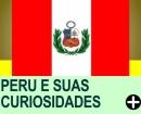 PERU E SUAS CURIOSIDADES
