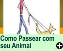 COMO PASSEAR COM SEU ANIMAL