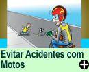 COMO EVITAR ACIDENTES COM MOTOS