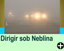 COMO DIRIGIR SOB NEBLINA