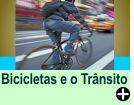 BICICLETAS E O TRÂNSITO