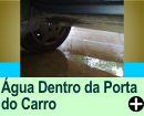 COMO TIRAR ÁGUA DE DENTRO DA PORTA DO CARRO
