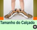 MEDIDA DO P� X TAMANHO DO CAL�ADO