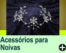ACESS�RIOS PARA NOIVAS