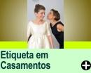 ETIQUETA EM CASAMENTOS
