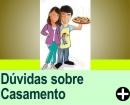 DÚVIDAS FREQUENTES SOBRE CASAMENTO