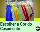 COMO ESCOLHER A COR DO SEU CASAMENTO