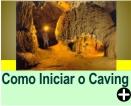 COMO INICIAR O CAVING