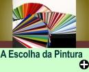 A ESCOLHA DA PINTURA