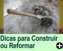 DICAS NA HORA DE CONSTRUIR OU REFORMAR