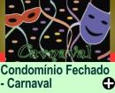 CARNAVAL EM CONDOMÍNIO FECHADO