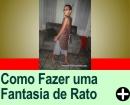 COMO FAZER UMA FANTASIA DE RATO