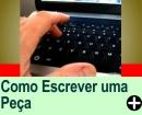 COMO ESCREVER UMA PEÇA