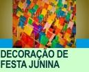 COMO DECORAR UMA FESTA JUNINA