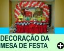 DECORA��O DA MESA DE FESTA