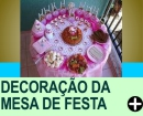 DECORAÇÃO DA MESA DE FESTA