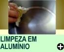 LIMPEZA EM ALUMÍNIO