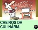 COMO LIDAR COM OS CHEIROS DA CULINÁRIA