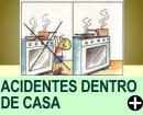 COMO EVITAR ACIDENTES DENTRO DE CASA