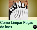 COMO LIMPAR PEÇAS DE AÇO INOX
