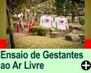 ENSAIOS DE GESTANTES AO AR LIVRE