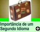 A IMPORTÂNCIA DE UM SEGUNDO IDIOMA EM SUA VIDA