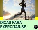 DICAS PARA EXERCITAR-SE