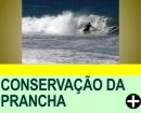 SURF - CONSERVA��O DA PRANCHA