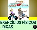 DICAS DE EXERCÍCIOS FÍSICOS